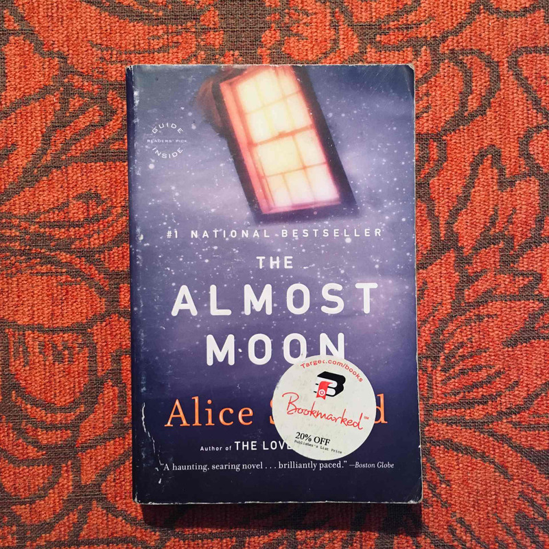 Alice Sebold. THE ALMOST MOON.