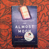Alice Sebold. THE ALMOST MOON.