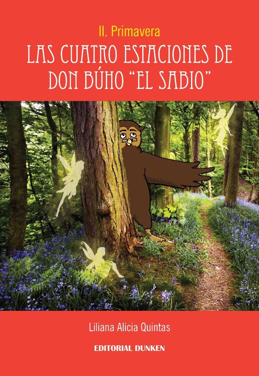 Las cuatro estaciones de Don Búho El Sabio. II Pri...