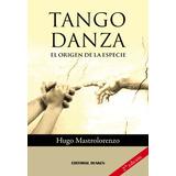 Tango danza el origen de la especie