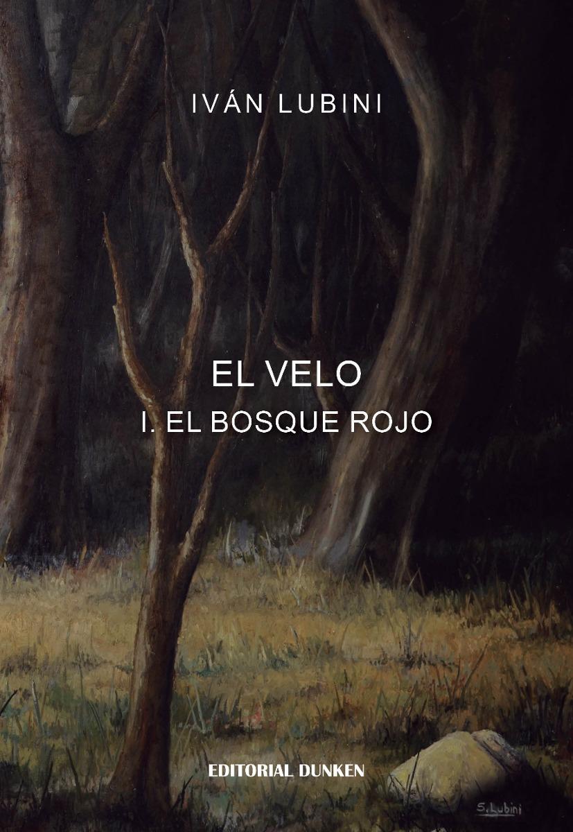 El Velo I. El bosque rojo