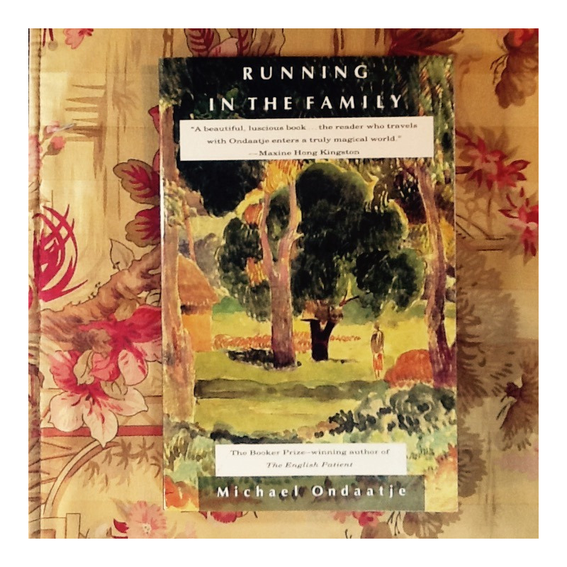 Michael Ondaatje.  RUNNING IN THE FAMILY.