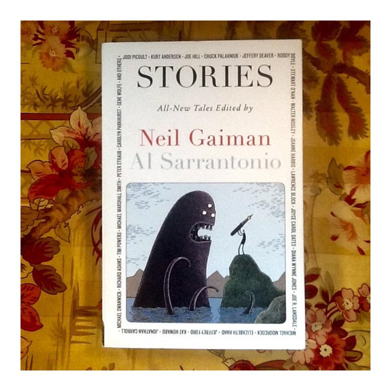 Neil Gaiman  & Al Sarrantonio (editors). STORIES.