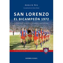 San Lorenzo El Bicampeón 1972 ...