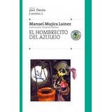 """El Hombrecito del Azulejo"""" de Manuel Mujica Lainez - Ed. Sudamericana"""