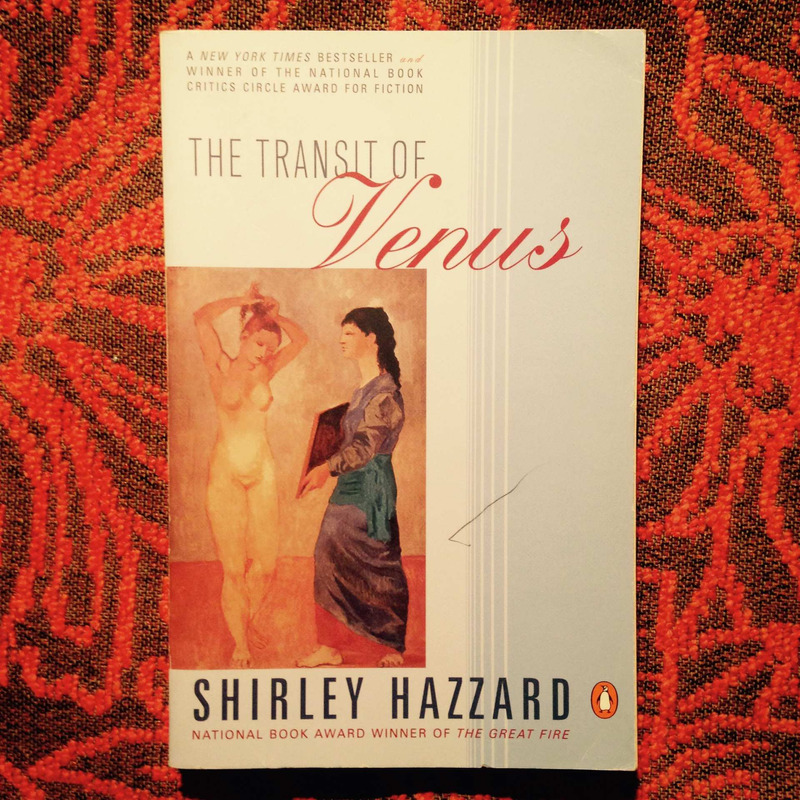 Shirley Hazzard.  THE TRANSIT OF VENUS.