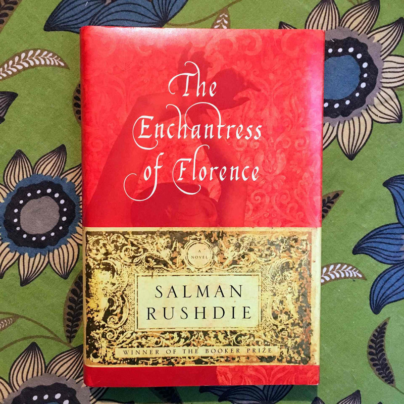 Salman Rushdie. THE ENCHANTRESS OF FLORENCE.